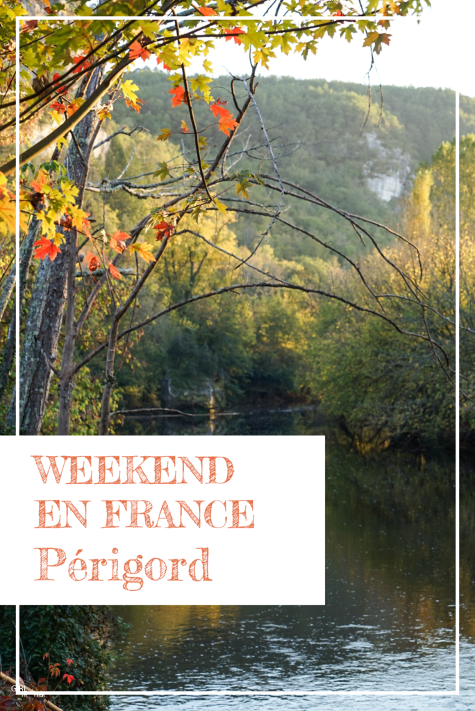 Weekend en France et séjour France : Périgord