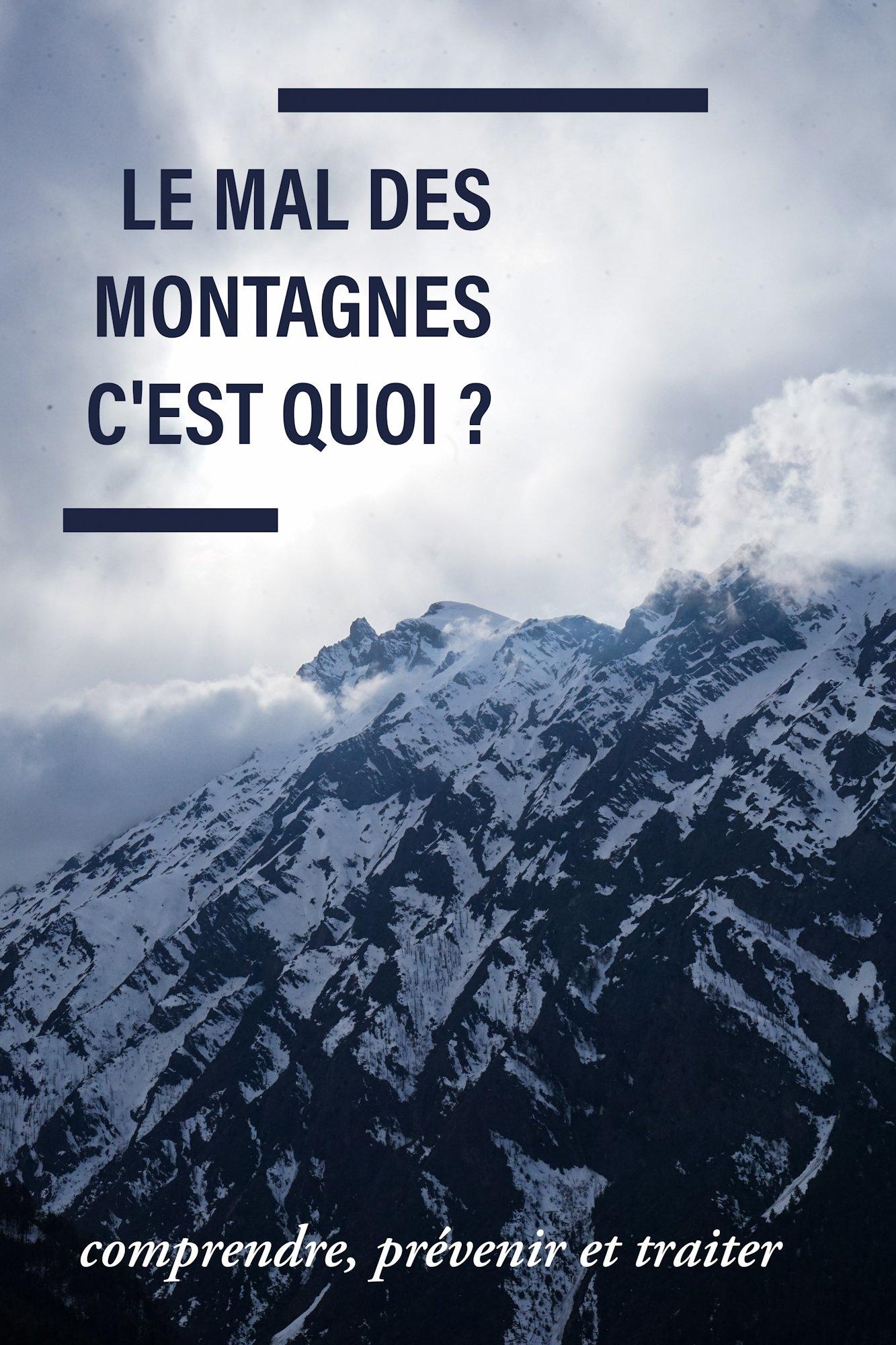 Conseil randonnée : prévenir et traiter le mal des montagnes