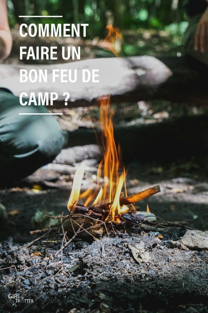 Comment faire un bon feu de camp en toute sécurité