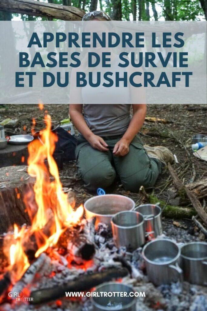 Apprendre les bases de survie et du bushcraft