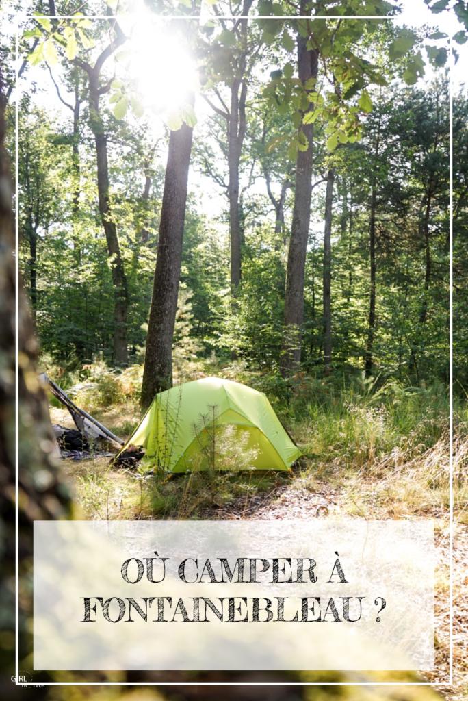 Peut on camper en forêt de Fontainebleau