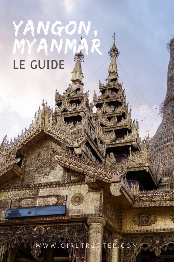 Guide pratique de Yangon, Myanmar