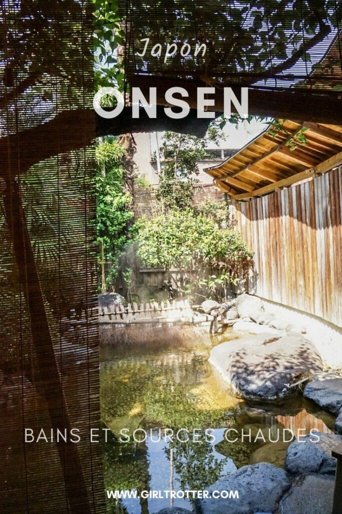 Onsen, bains et sources chaudes du Japon