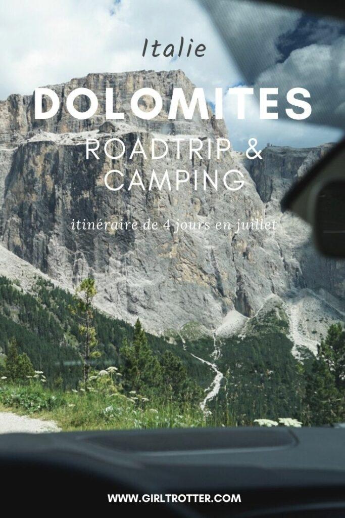 Roadtrip et camping dolomites en juillet