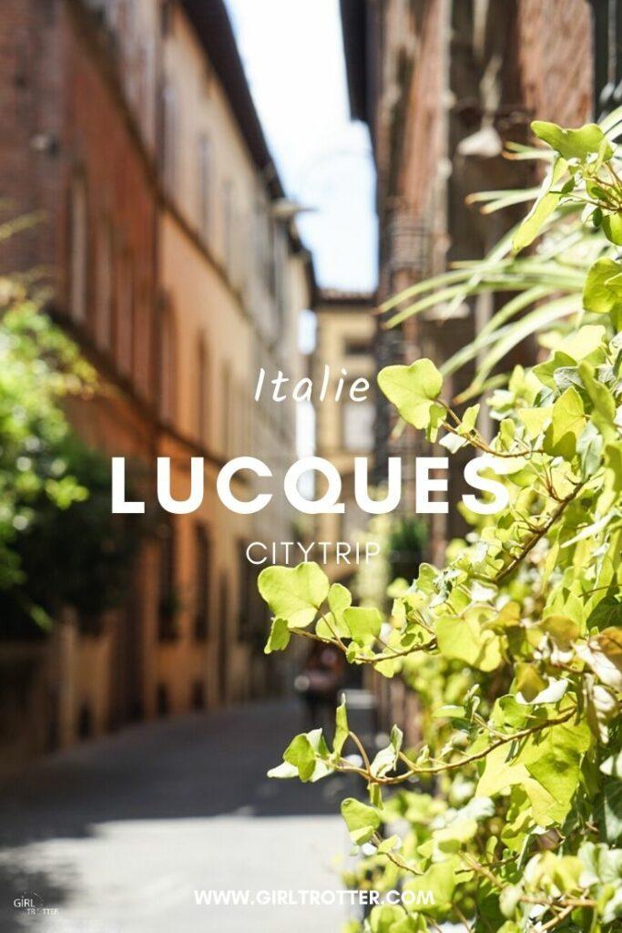 Lucca-Lucques-Toscane-Italie-blog-Girltotter