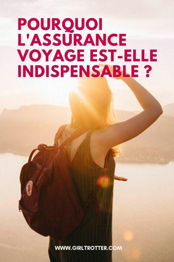 Pourquoi l'assurance voyage est indispensable et comment la choisir ?