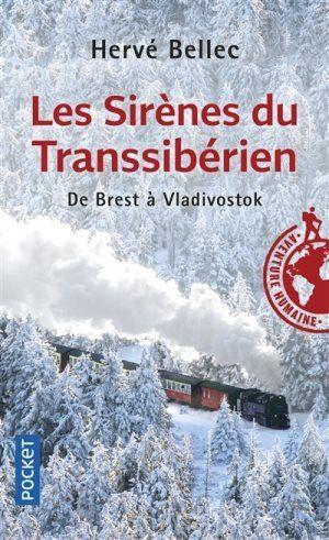 Les sirènes du Transsibérien, De Brest à Vladivostok : l'avis Girltrotter