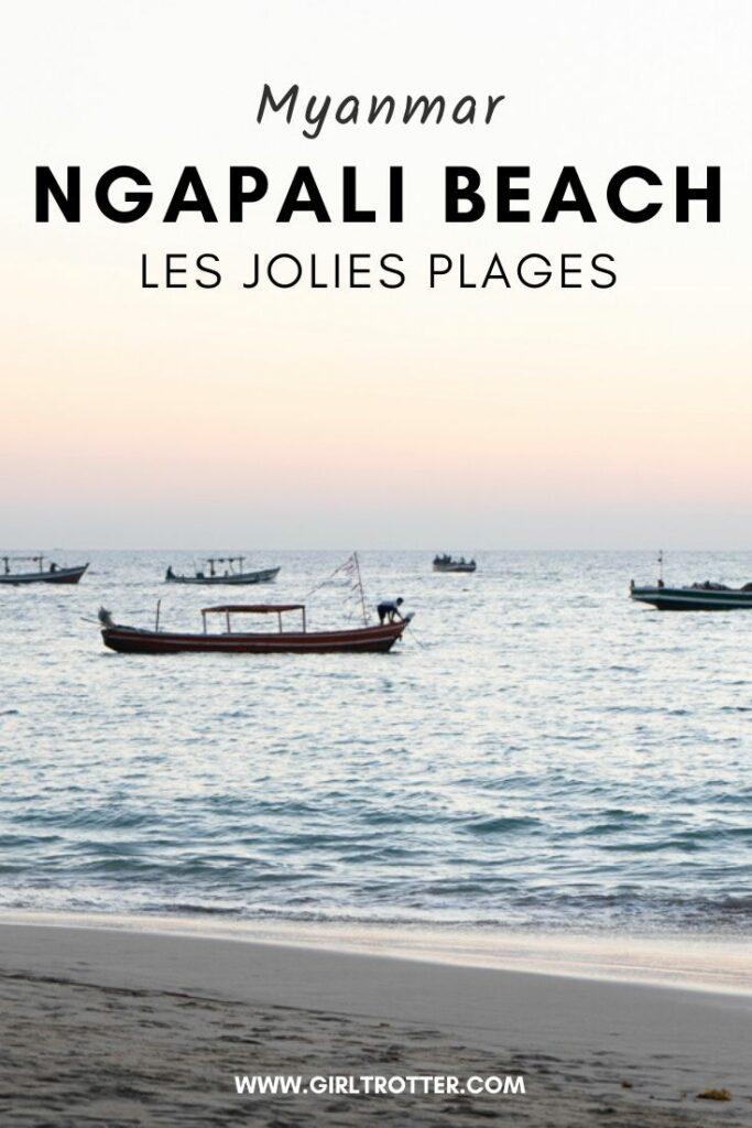 Les jolies plages de Ngapali Beach pour passer des vacances au Myanmar Birmanie