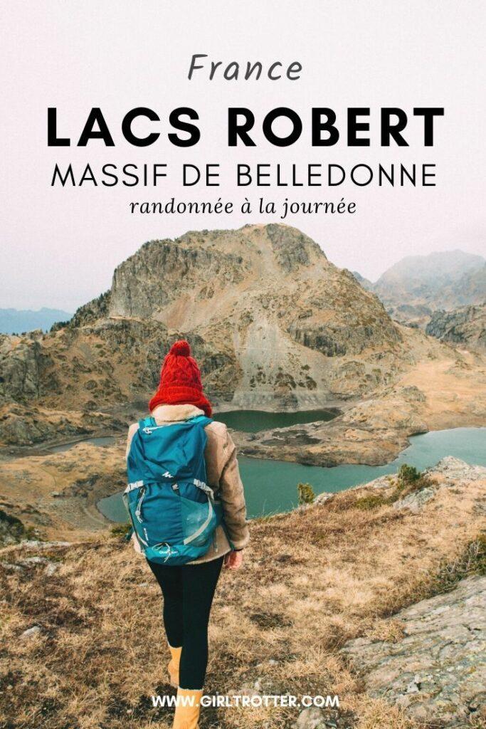 Randonnée aux Lacs Robert de Chamrousse dans le massif des Belledonne dans la region de Grenoble