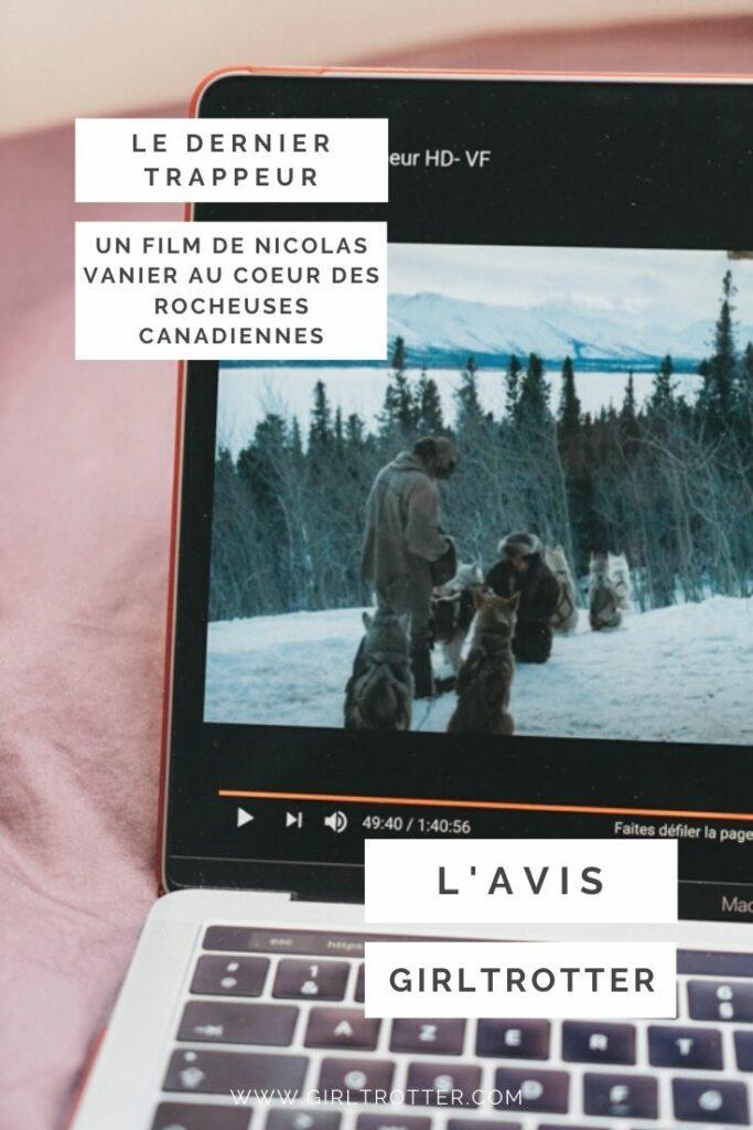 Le dernier trappeur, un film de Nicolas Vanier, dans les Rocheuses du Canada